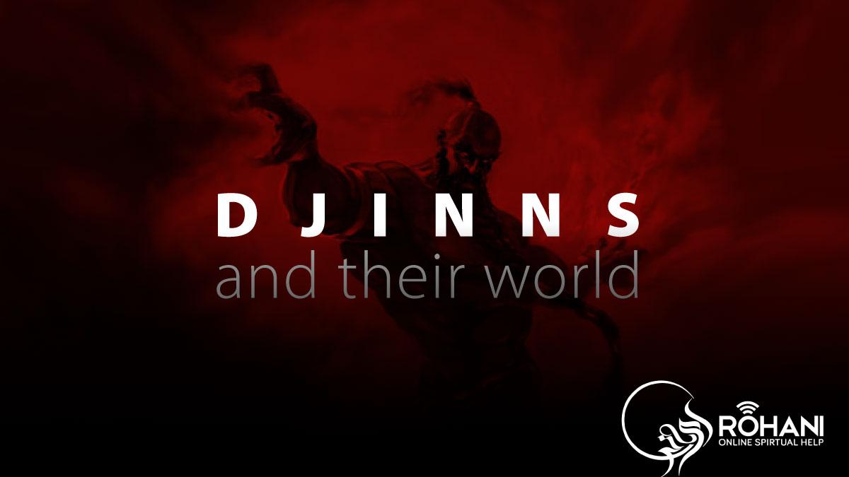 Djinn and their world